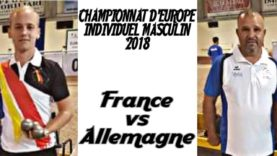 Championnat d'Europe individuel tête à tête masculin 2018 – FRANCE VS ALLEMAGNE